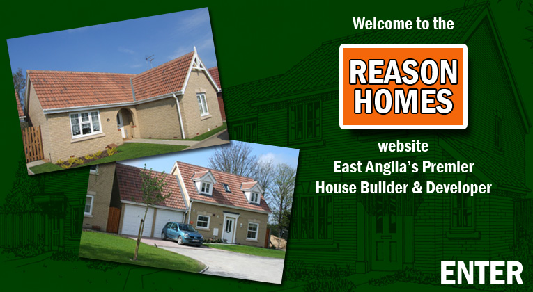 Welcome to the Reason Homes website - East Anglia's premier House Builder and Developer with sites throughout Suffolk, Essex and Cambridge. Your new dream house is only a few clicks away.